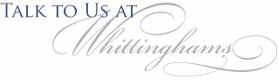 Talk to us at Whittinghams